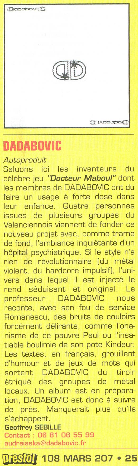 Presto, Chronique, mars 2007